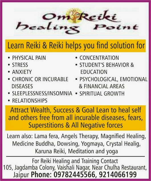 Learn Reiki, Lama fera, Angels Therapy, Magnified Healing, Medicine Buddha, Dowsing, Yogmaya, Crystal Healing, Karuna Reiki, Meditation and yoga In Jaipur