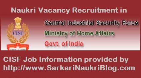 Sarkari Naukri Vacancy Recruitment in CISF