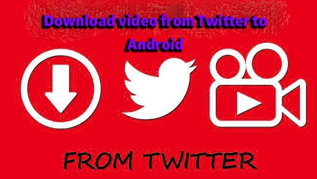 Download video from Twitter to Android
