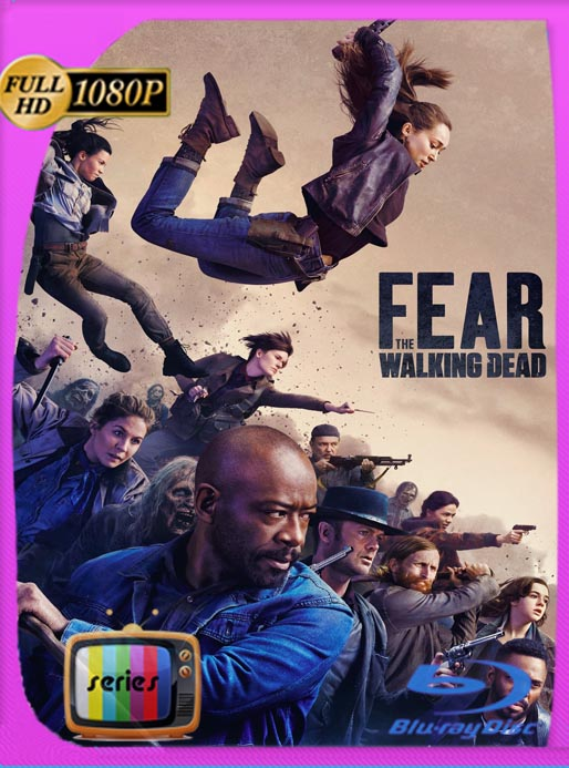 Fear the Walking Dead Temporada 1-2-3-4-5-6 HD [1080p] Latino [GoogleDrive] SilvestreHD