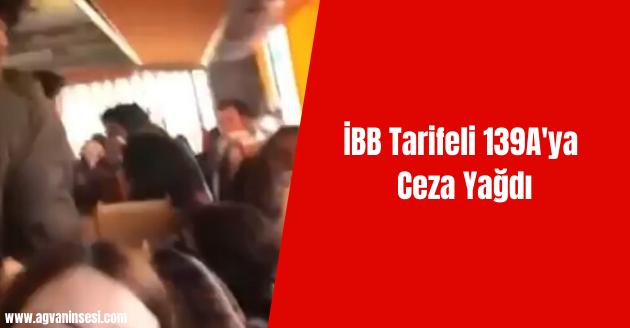 İBB Tarifeli 139A'ya Ceza Yağdı