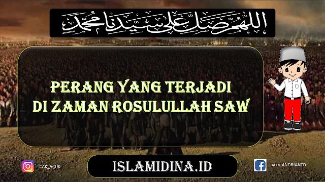 Perang Zaman Rosul / Nabi Muhammad SAW