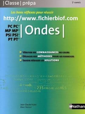 Ondes - MP - PC - PSI - PT - Classe Prépa Nathan