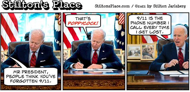 stilton's place, stilton, political, humor, conservative, cartoons, jokes, hope n' change, biden, 9/11, Afghanistan, Taliban, defeat, dementia, Clueless Joe, 9-1-1