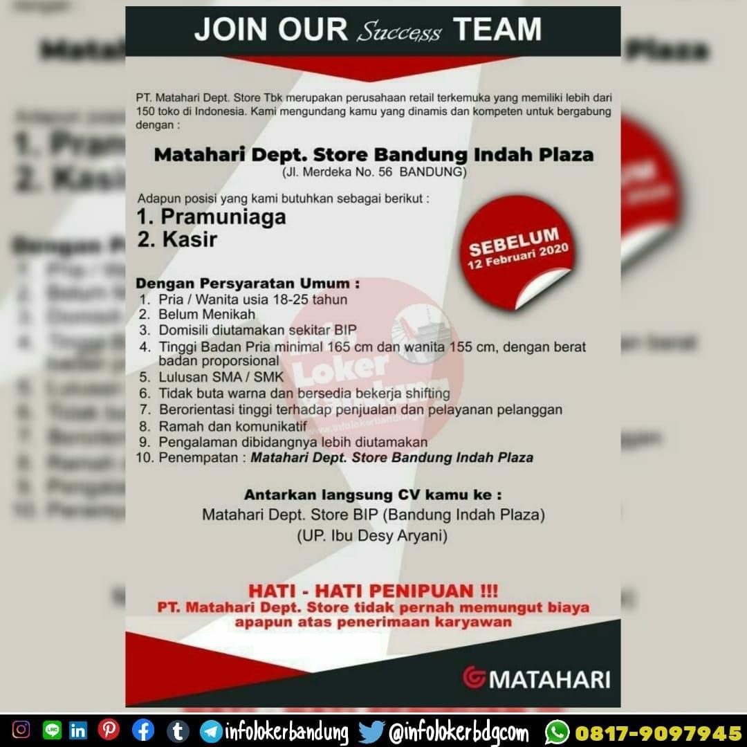 Lowongan Kerja Matahari Dept. Store Bandung Indah Plaza ( BIP ) Bandung Februari 2020