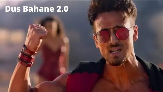 Dus Bahane 2.0 Lyrics - Baaghi 3 | Vishal & Shekhar ft. KK & Tulsi Kumar