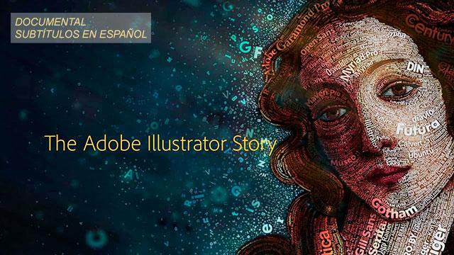 Documental-The-Adobe-Illustrator-Story-Subtitulado-Español-by-Saltaalavista-Blog