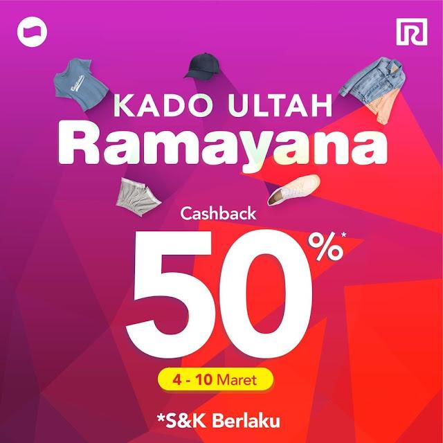 #Dana - #Promo Cashback 50% Maks 35K di Kado ULTAH Ramayana (s.d 10 Maret 2019)