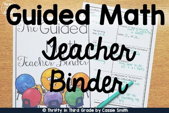 https://www.thriftyinthirdgrade.com/2019/03/guided-math-teacher-binder.html
