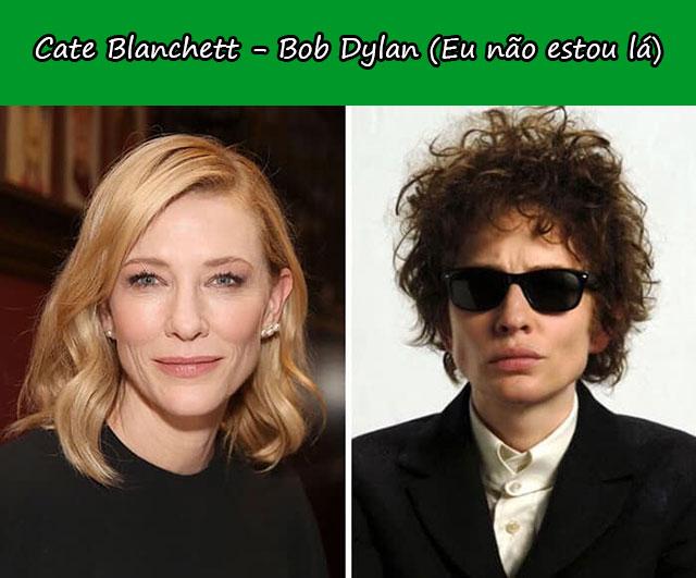 Cate Blanchett - Bob Dylan (Eu não estou lá)