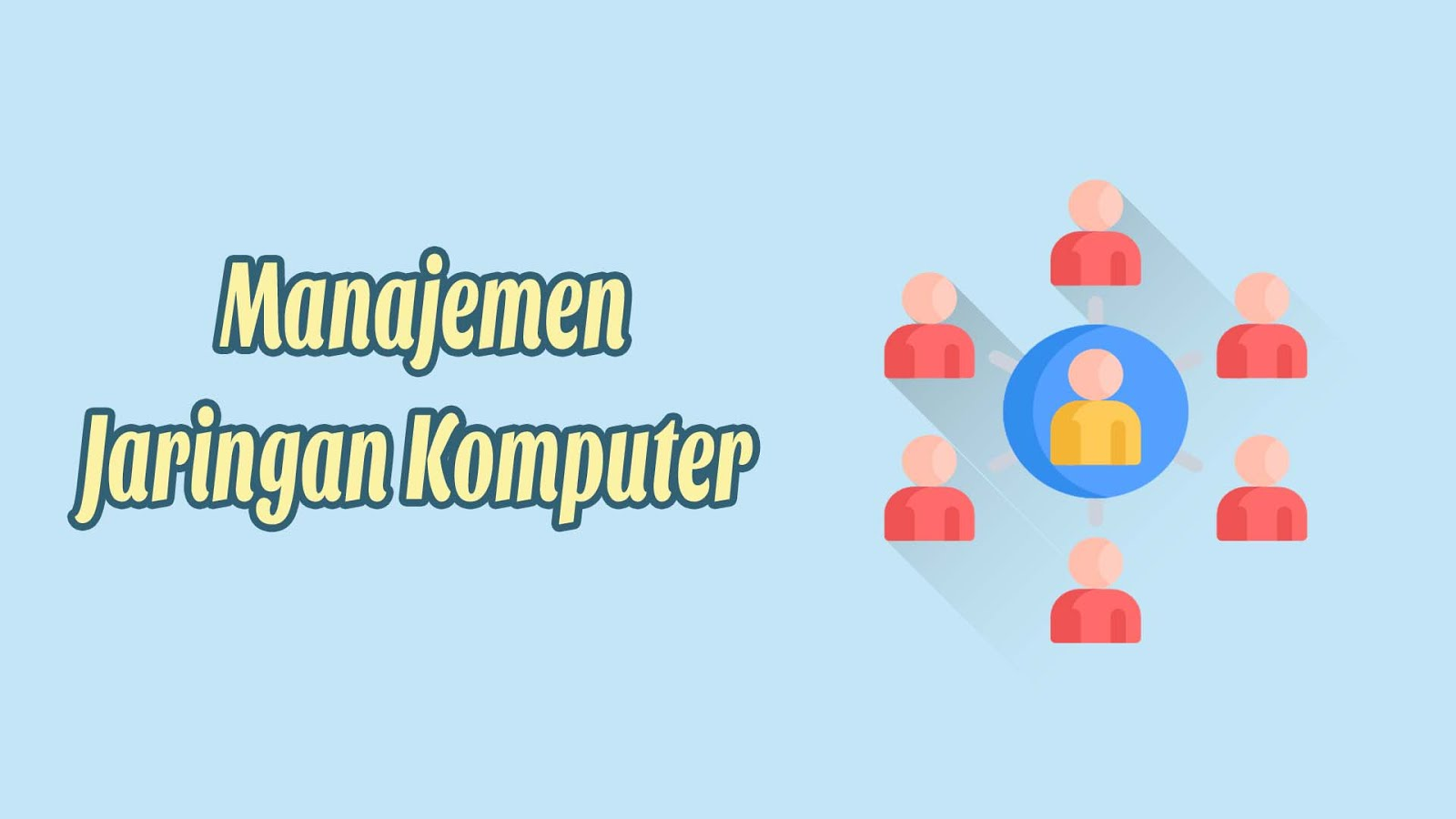 Manajemen Jaringan Komputer