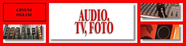 - AUDIO, TV, FOTO - CRVENI OGLASI