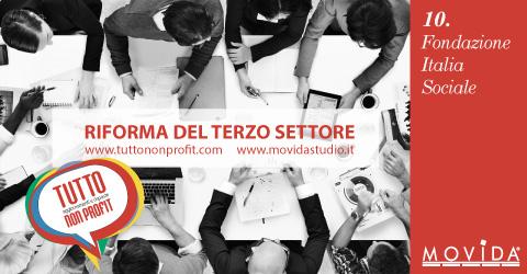 immagine Tutto Non Profit Riforma del Terzo Settore, ARTICOLO 10: Fondazione Italia Sociale
