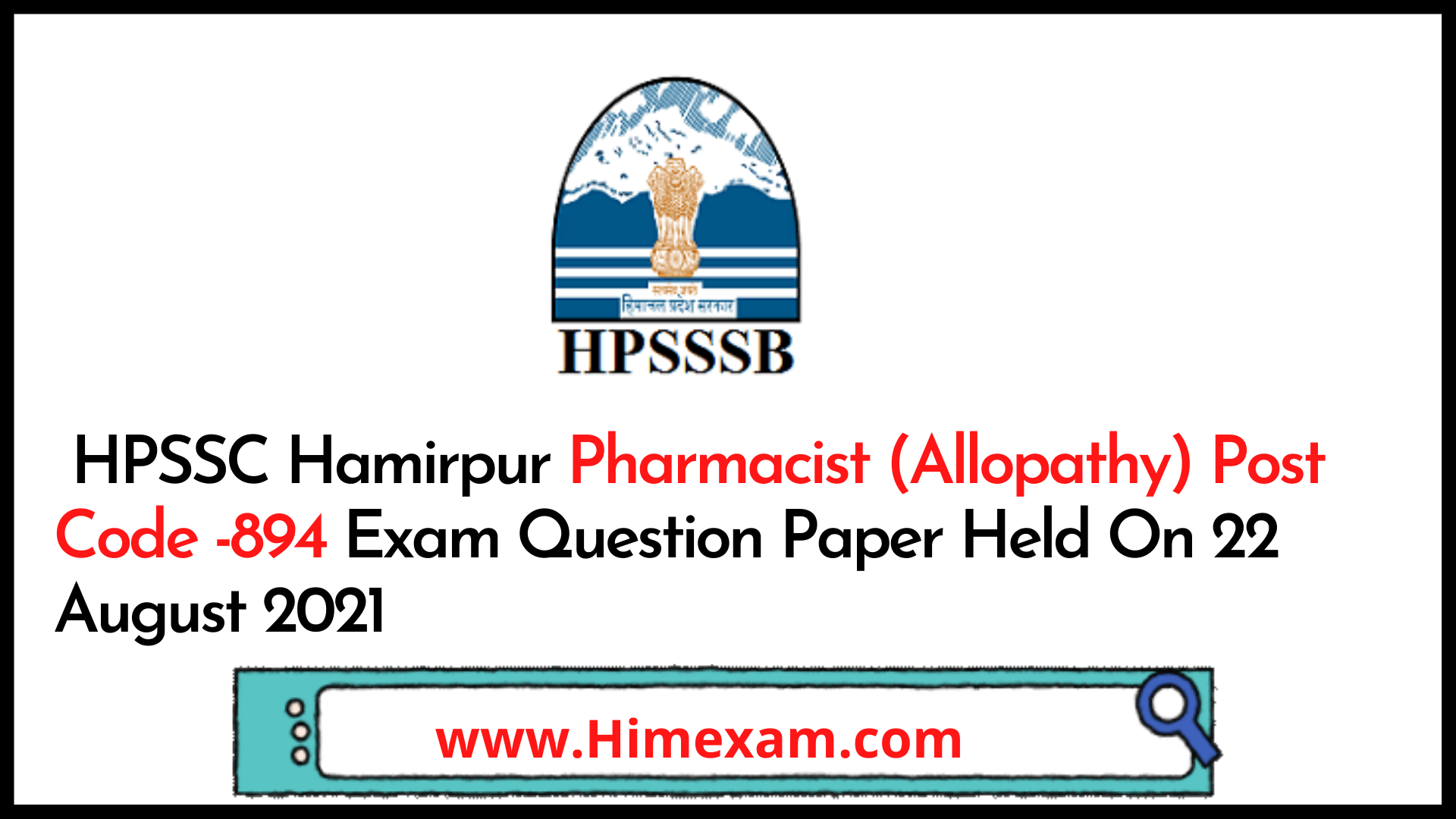 HPSSC Hamirpur Pharmacist (Allopathy)  Post Code -894 Exam Question Paper Held On 22 August 2021