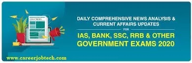 Latest Current Affairs 2021 For Bank(Current Affairs)/All Govt Competitive Exams, That may be Asked in Forthcoming Exams Part2 in 2021