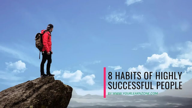 8 habits of highly effective people,habits of successful people,best habits of successful leaders,daily habits of leaders,5 habits of successful leaders,20 habits of highly successful and effective leaders,study habits of successful students,5 habits of an effective leader