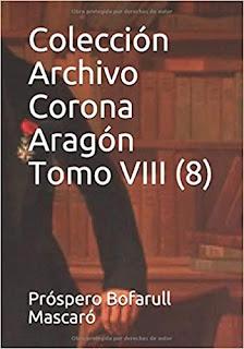 TOMO OCTAVO COLECCIÓN ARCHIVO CORONA ARAGON