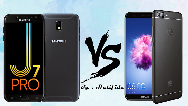 مقارنة بين : Galaxy J7 Pro VS Huawei P Smart