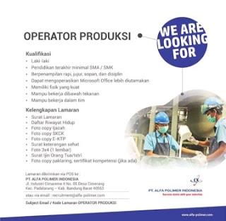 Lowongan kerja operator PT Alfa Polimer Indonesia 2020