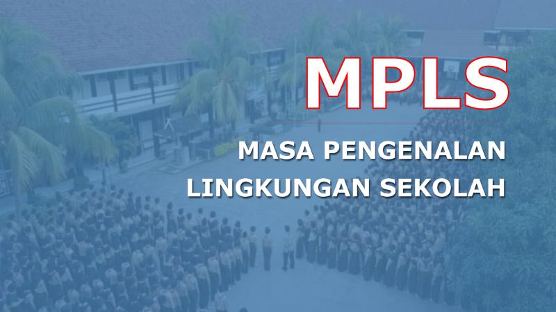 Kumpulan Contoh Materi MPLS Jenjang SMP/MTs Terbaru
