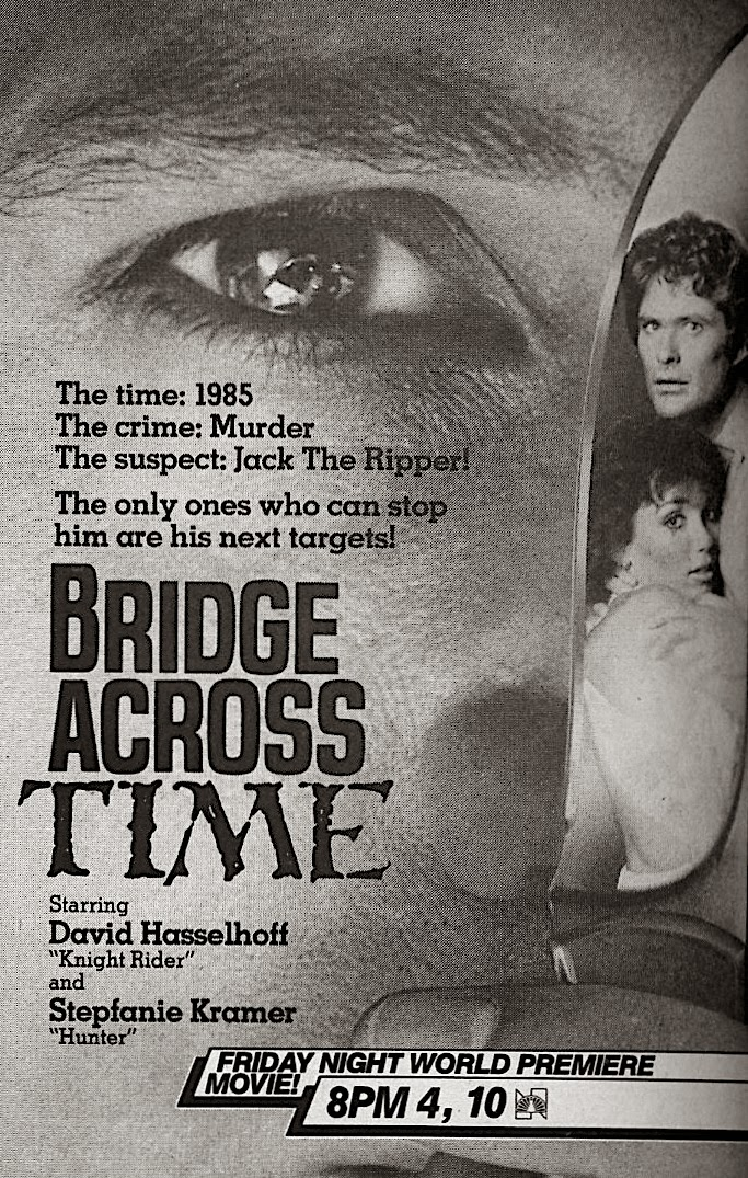 Bridge Over Time Starring David Hasselhoff and Stepfanie Kramer