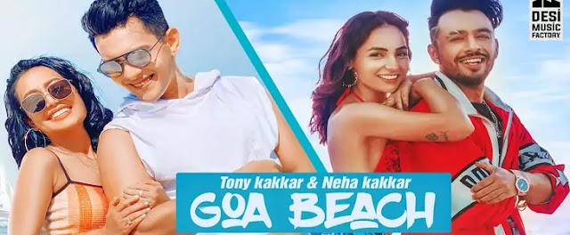 GOA BEACH LYRICS - TONY KAKKAR - NEHA KAKKAR   New Lyrics Media