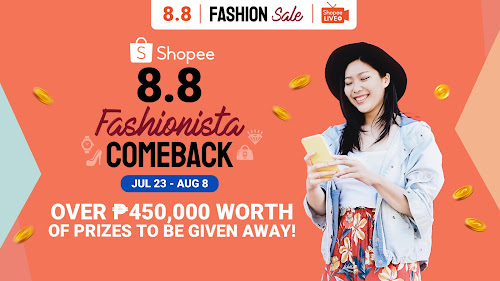 Catch the 8.8 Fashionista Comeback on Shopee Live and Win Over ₱450,000 Worth of Prizes