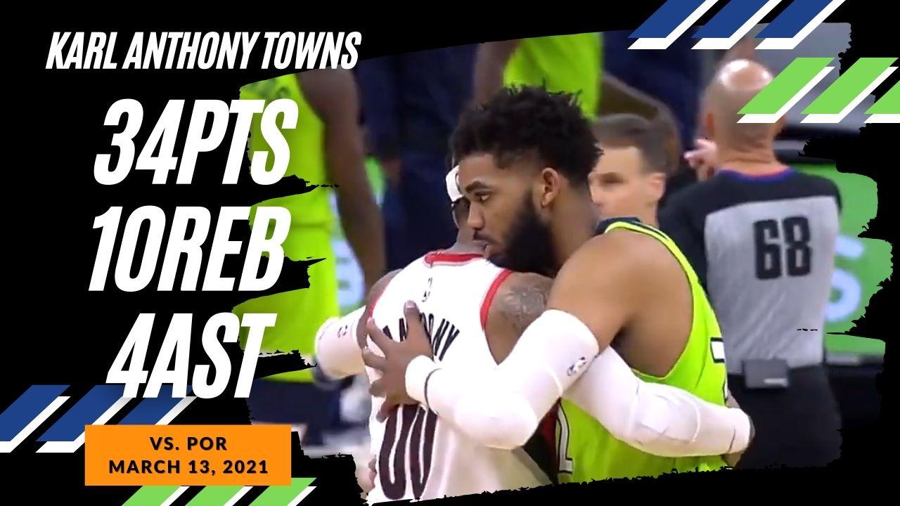 Karl-Anthony Towns 34pts 10reb 4ast vs POR | March 13, 2021 | 2020-21 NBA Season