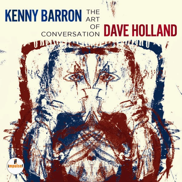 KENNY BARRON/DAVE HOLLAND: THE ART OF CONVERSATION