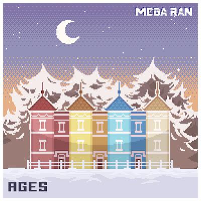"""Mega Ran (@MegaRan) - """"AGES VOL. 1"""""""