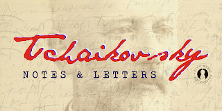 Tchaikovsky: Notes & Letters