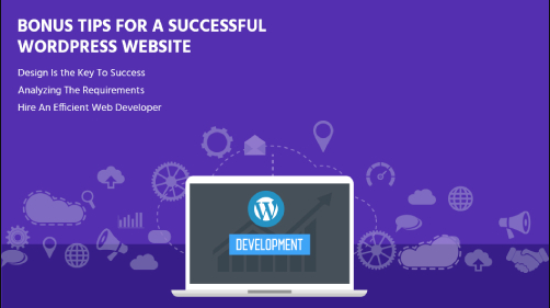 BONUS TIPS FOR A SUCCESSFUL WORDPRESS WEBSITE