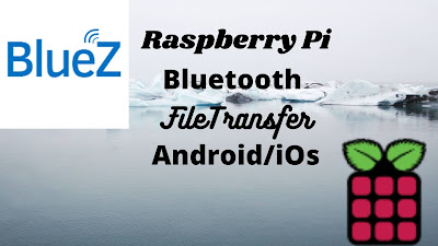 Raspberry Pi Bluetooth File Transfer - Android and iOS