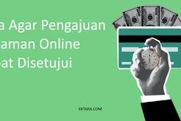 Cara Agar Pinjaman Online Disetujui Oleh Pinjaman Online Legal