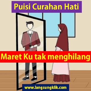 "Puisi Curahan Hati "" Maret Ku Tak Menghilang """