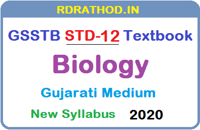 GSSTB Textbook STD 12 Biology