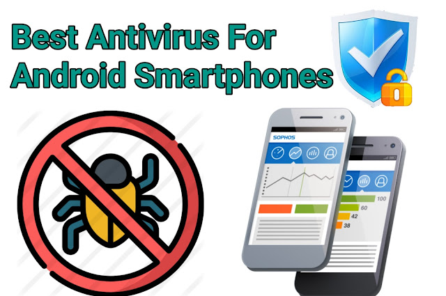 TOP 10 Best Antivirus for android smartphones