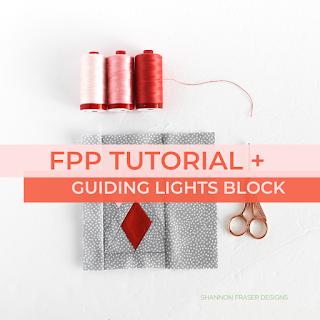 Ultimate Foundation Paper Piecing Tutorial | Shannon Fraser Designs #tutorial #fpp #foundationpaperpiecing #quilting