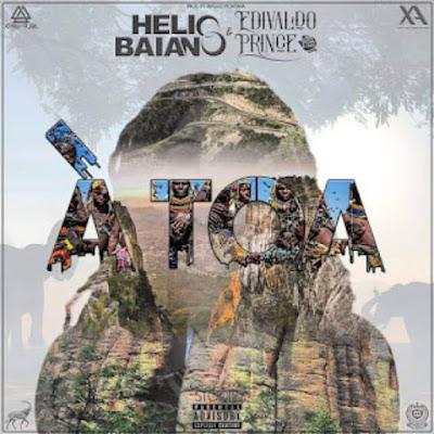 Dj Hélio Baiano feat. Edivaldo Prince - À Toa (Afro Pop) 2019