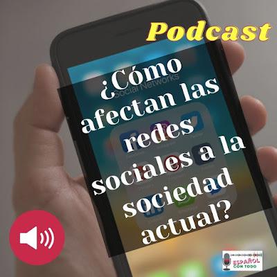 Cómo afectan las redes sociales a la sociedad actual