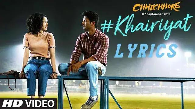Khairiyat  (खैरियत ) Lyrics Hindi  Chhichhore  Arijit Singh