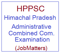 image : HPPSC Himachal Pradesh Administrative Combined Competitive (Preliminary) Exam