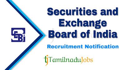 SEBI recruitment notification 2020, govt jobs for engineers, govt jobs for post graduate, central govt jobs,
