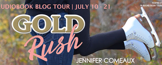 GOLD RUSH by Jennifer Comeaux Audiobook Tour {Playlist/Review/Giveaway}