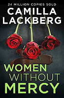 Women Without Mercy by Camilla Lackberg Book Review