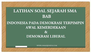 Latihan Soal Sejarah Bab Indonesia Pada Masa Demokrasi Terpimpin, Liberal dan Jawaban
