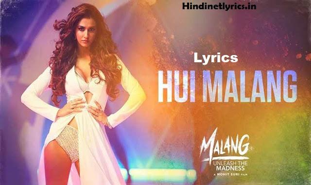 Hui Malang Lyrics – Malang