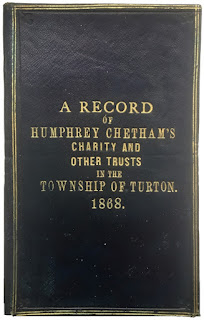 A Record of Humphrey Chetham's Charity and Other Trusts in the Township of Turton. 1868