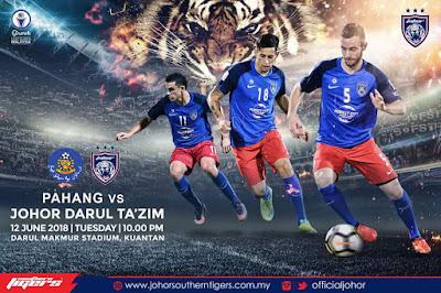 Live Streaming Pahang vs JDT Liga Super 12.6.2018