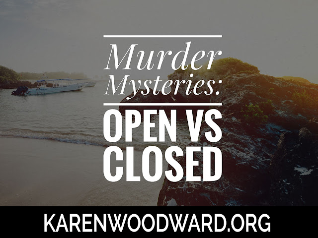 Murder Mysteries: Open vs Closed